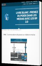 Prenez du poids dans les médias avec les RP 2.0