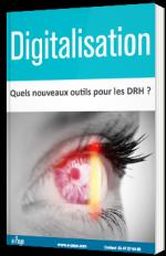Digitalisation, quels nouveaux outils pour les DRH ?