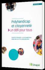 Polyhandicap et citoyenneté, un défi pour tous