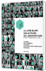 Le livre blanc des acteurs de l'architecture (Alsace, Champagne-Ardenne et Lorraine)