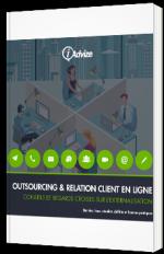 L'externalisation de la relation client en ligne