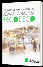 Les nouveaux enjeux de l'omnicanal dans le secteur brico & déco