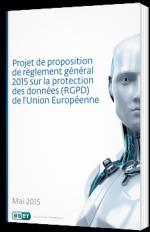 Projet de proposition de règlement général 2015 sur la protection des données (RGPD) de l'Union Européenne