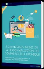 Les avantages infinis de la personnalisation du commerce électronique