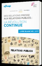 Des relations presse aux relations publics : la révolution continue