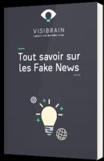 Tout savoir sur les Fake News