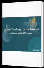 Le Mail Tracking : la maîtrise de la multidiffusion de vos annonces automobiles