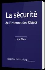 La sécurité de l'internet des objets - Livre Blanc - Econocom