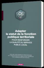 Adapter le statut de la fonction publique territoriale pour renforcer la qualité du service public local