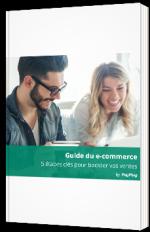 Guide du e-commerce - 5 étapes clés pour booster vos ventes