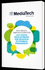 De la capture à l'exploitation du feedback: les 5 étapes pour optimiser une démarche de Feedback Management