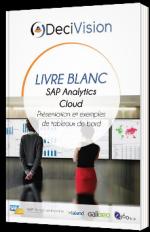 SAP Analytics Cloud - Présentation et de tableaux de bord - livre blanc