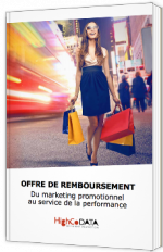 Offre de remboursement - Du marketing promotionnel au service de la performance