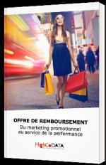Offre de remboursement - Du marketing promotionnel au service de la performance