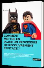 Comment mettre en place un processus de recouvrement efficace ?