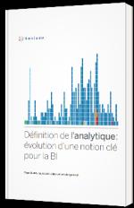 Définition de l'analytique : évolution d'une notion clé pour la BI
