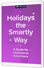 Holidays the Smartly way - a guide for eCommerce advertisers