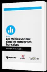 Les médias sociaux dans les entreprises françaises - Baromètre Hootsuite 2015