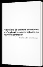 Plateforme de contrats autonomes et d'applications décentralisées de nouvelle génération - Traduction de livre blanc d'Ethereum
