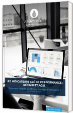 Les indicateurs clé de performance : définir et agir - Livre Blanc - AT Internet - JACQUES WARREN