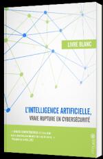 L'intelligence artificielle, vraie rupture en cybersécurité