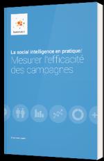 La social intelligence en pratique : Mesurer l'efficacité des campagnes