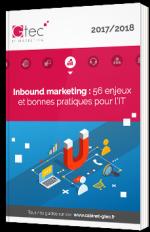 Inbound marketing : 56 enjeux et bonnes pratiques pour l'IT