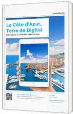 La Côte d'Azur, Terre de Digital