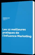 Les 12 meilleures  pratiques de l'Influence Marketing