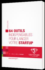 64 outils indispensables pour lancer votre startup