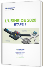 L'usine de 2020 - Etape 1
