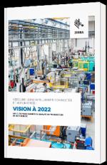 Vers une usine intelligente connectée et automatisée : vision à 2022