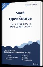 SaaS ou Open source - 12 critères pour faire le bon choix !