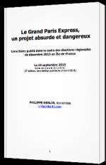 Le Grand Paris Express, un projet absurde et dangereux