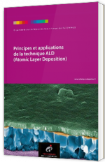 Principes et applications de la technique ALD (Atomic Layer Deposition)