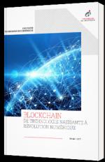 Blockchain : de technologie naissante à révolution numérique