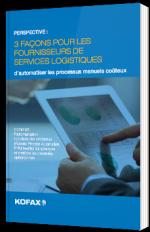 3 façons pour les fournisseurs de services logistiques d'automatiser les processus manuels coûteux