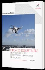 Drones industriels : peuvent-ils faire redécoller l'économie Française ?
