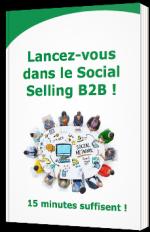 Lancez-vous dans le Social Selling B2B !