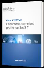 Cloud & TPE/PME : partenaires, comment profiter du SaaS ?