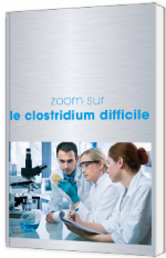 Zoom sur le clostridium difficile
