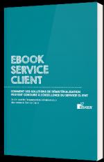 Comment des solutions de dématérialisation peuvent conduire à l'excellence du service client