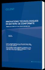Innovations technologiques en matière de conformité - Thèmes émergents et solutions fournisseurs