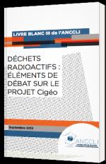 Déchets radioactifs : Eléments de débat sur le projet Cigéo