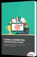 Guerilla Marketing, stratégies pour les PMEs