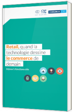 Retail, quand la technologie dessine le commerce de demain