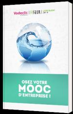 Osez votre MOOC d'entreprise !