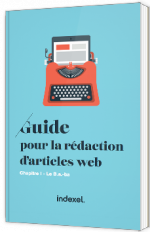 Guide pour la rédaction d'article Web -  Le B.a.-ba