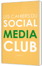 Les cahiers du Social Media Club
