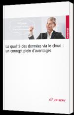 La qualité des données via le Cloud : un concept plein d'avantages